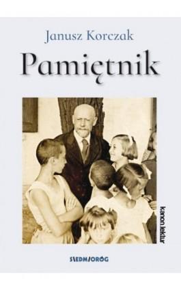 Pamiętnik - Janusz Korczak - Ebook - 978-83-66251-92-2