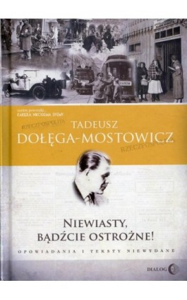 Niewiasty, bądźcie ostrożne! - Tadeusz Dołęga-Mostowicz - Ebook - 978-83-8002-731-2