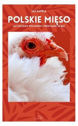 Polskie mięso - Jaś Kapela - Ebook - 978-83-65853-91-2