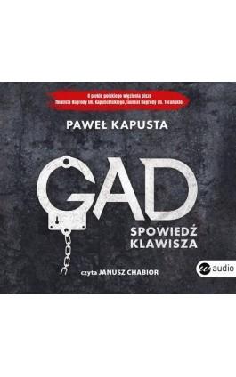 Gad. Spowiedź klawisza - Paweł Kapusta - Audiobook - 978-83-8032-393-3