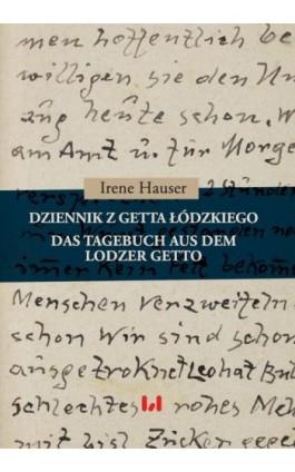 Dziennik z getta łódzkiego / Das Tagebuch aus dem Lodzer Getto - Irene Hauser - Ebook - 978-83-8142-454-7
