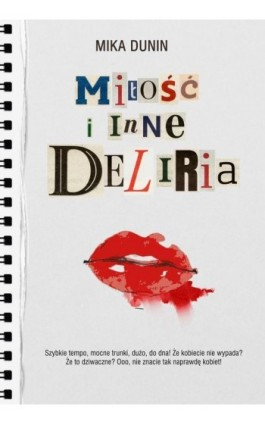 Miłość i inne deliria - Mika Dunin - Ebook - 978-83-287-0979-9