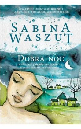 Dobra-noc - Sabina Waszut - Ebook - 978-83-287-1025-2