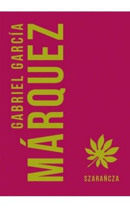 Szarańcza - Gabriel Garcia Marquez - Ebook - 978-83-287-0739-9