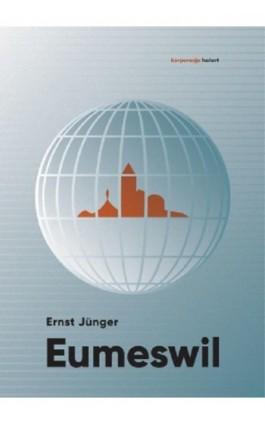 Eumeswil - Ernst Junger - Ebook - 978-83-65739-59-9