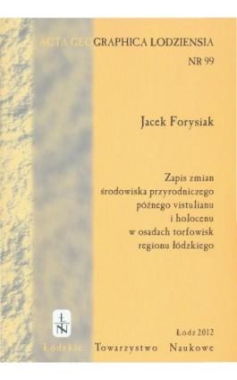 Acta Geographica Lodziensia t. 99/2012 - Jacek Forysiak - Ebook