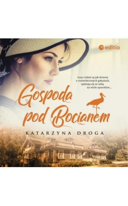 Gospoda pod Bocianem - Katarzyna Droga - Audiobook - 978-83-283-5418-0