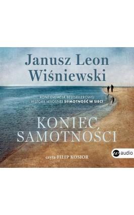 Koniec samotności - Janusz Leon Wiśniewski - Audiobook - 978-83-8032-390-2