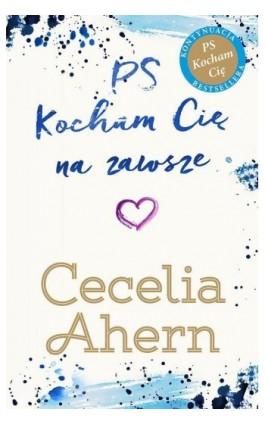 PS Kocham Cię na zawsze - Cecelia Ahern - Ebook - 978-83-287-1274-4
