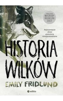 Historia wilków - Emily Fridlund - Audiobook - 978-83-283-6079-2