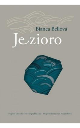 Jezioro - Bianca Bellova - Ebook - 978-83-65707-16-1
