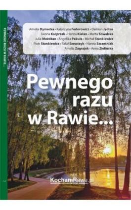 Pewnego razu w Rawie - Praca zbiorowa - Ebook - 978-83-953978-2-0