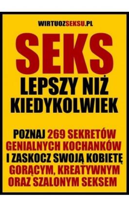 Seks lepszy niż kiedykolwiek - Aleksander Wielki - Ebook - 978-83-939521-5-1
