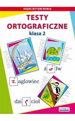 Testy ortograficzne. Klasa 2 - Iwona Kowalska - Ebook - 978-83-7774-504-5