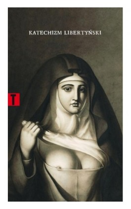 Katechizm libertyński - Mademoiselle Theroigne - Ebook - 978-83-7453-411-6
