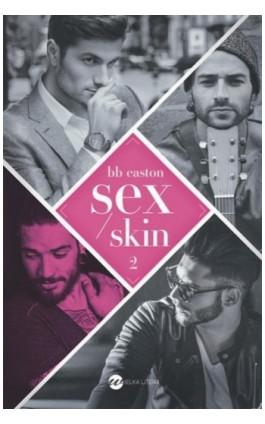 Sex/Skin - Bb Easton - Ebook - 978-83-8032-453-4