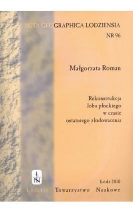 Acta Geographica Lodziensia t. 96/2010 - Małgorzata Roman - Ebook