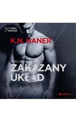 Zakazany układ - K.N. Haner - Audiobook - 978-83-283-6386-1