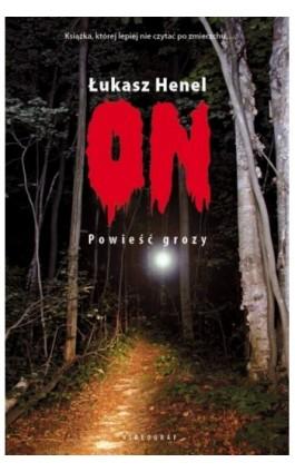 On - Łukasz Henel - Ebook - 978-83-7835-244-0