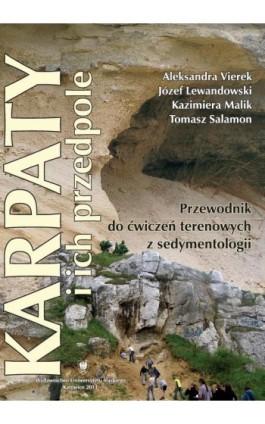 Karpaty i ich przedpole - Aleksandra Vierek - Ebook - 978-83-8012-007-5