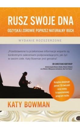 Rusz swoje DNA - Katy Bowman - Ebook - 9788366200135