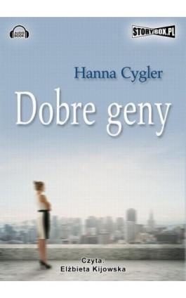 Dobre geny - Hanna Cygler - Audiobook - 978-83-7927-327-0