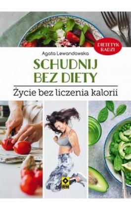 Schudnij bez diety - Agata Lewandowska - Ebook - 978-83-8151-038-7