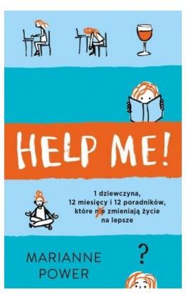 Help Me! - Marianne Power - Ebook - 978-83-287-1156-3