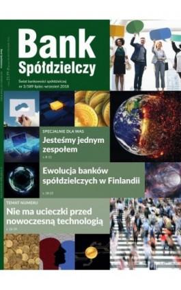 Bank Spółdzielczy 3/589, lipiec-wrzesień 2018 - Rafał Łopka - Ebook