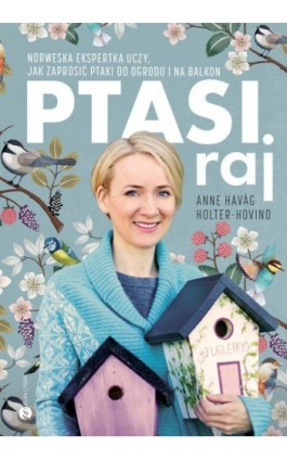Ptasi raj - Anne Havåg Holter-Hovind - Ebook - 978-83-8032-441-1