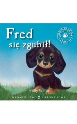 Fred się zgubił - Holly Webb - Audiobook - 978-83-7895-630-3