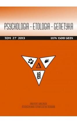 Psychologia-Etologia-Genetyka nr 27/2013 - Włodzimierz Oniszczenko - Ebook