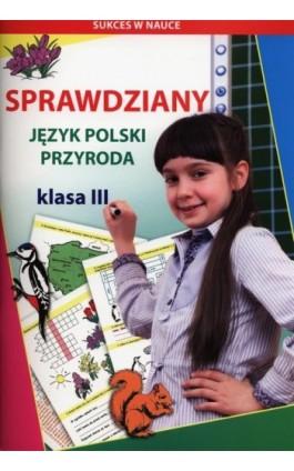 Sprawdziany Język polski Przyroda Klasa 3 - Beata Guzowska - Ebook - 978-83-7898-507-5