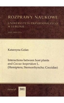 Interactions between host plants and Coccus hesperidum L. (Hemiptera; Sternorrhyncha; Coccidae) - Katarzyna Golan - Ebook