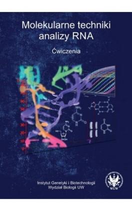 Molekularne techniki analizy RNA - Praca zbiorowa - Ebook - 978-83-235-1755-9