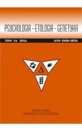 Psychologia-Etologia-Genetyka nr 34/2016 - Włodzimierz Oniszczenko - Ebook
