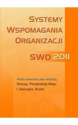 Systemy wspomagania organizacji SWO 2011 - Ebook - 978-83-7246-693-8