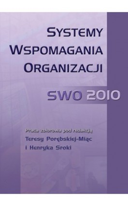 Systemy Wspomagania Organizacji SWO 2010 - Ebook - 978-83-7246-550-4