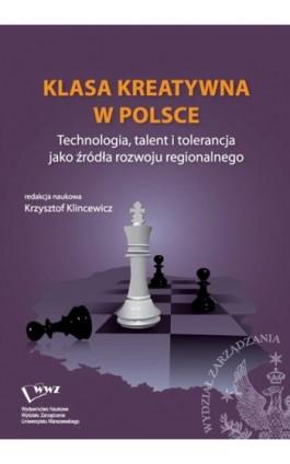 Klasa kreatywna w Polsce - Ebook - 978-83-63962-04-3