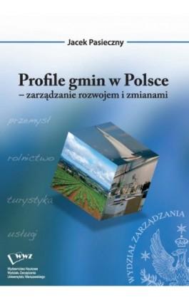 Profile gmin w Polsce - Jacek Pasieczny - Ebook - 978-83-63962-07-4