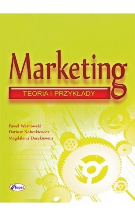 Marketing - Paweł Waniowski - Ebook - 978-83-7488-035-0