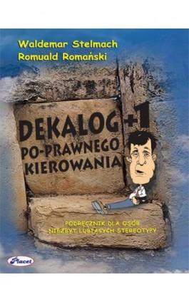 Dekalog +1 Po-prawnego kierowania - Waldemar Stelmach - Ebook - 978-83-7488-007-7
