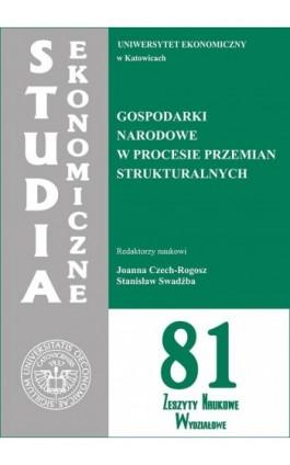 Gospodarki narodowe w procesie przemian strukturalnych. SE 81 - Ebook - 978-83-7246-698-3