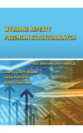 Wybrane aspekty przemian strukturalnych - Ebook - 978-83-7246-740-9