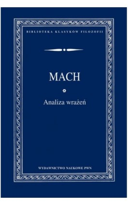 Analiza wrażeń - Ernst Mach - Ebook - 978-83-01-17703-4