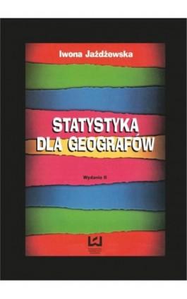 Statystyka dla geografów - Iwona Jażdżewska - Ebook - 978-83-7525-984-1