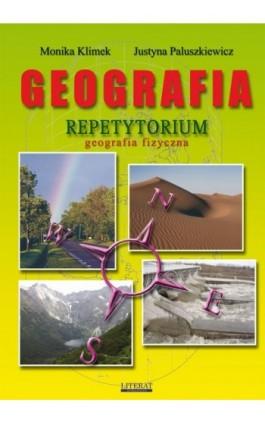 Geografia. Repetytorium. Geografia fizyczna - Justyna Paluszkiewicz - Ebook - 978-83-7898-305-7