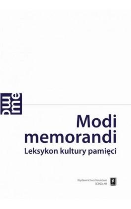 Modi memorandi - Magdalena Saryusz-Wolska - Ebook - 978-83-7383-661-7