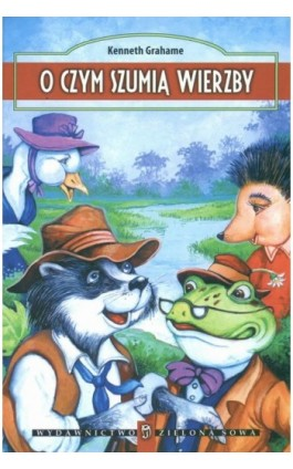 O czym szumią wierzby - Kenneth Grahame - Ebook - 978-83-7895-228-2