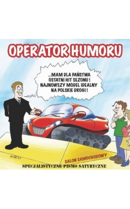 Operator humoru - Rafał Kado - Ebook - 978-83-63080-02-0